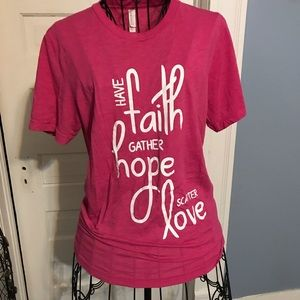 CANVAS Pink T-have faith gather hope scatter Love